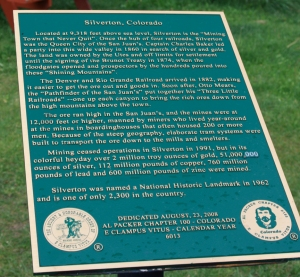 Sign near the Silverton Museum detailing the history of the area.
