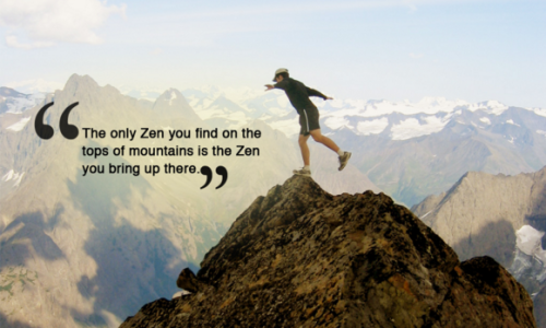 No Zen on a mountain top